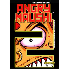 Angry Maushi Second Blood