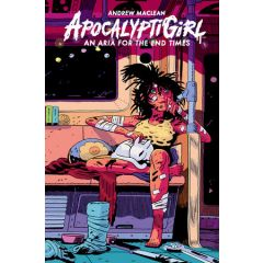 ApocalyptiGirl: An Aria for the End Times (Second Edition)