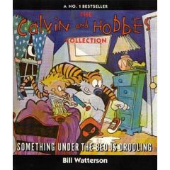 Calvin & Hobbes : Something Under Bed Is Drooling