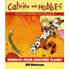 Calvin & Hobbes : Weirdos from Another Planet
